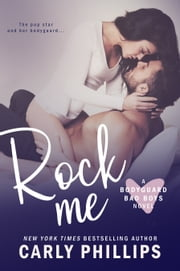 Rock Me ebook by Carly Phillips