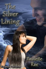 The Silver Lining ebook by Paulette Rae