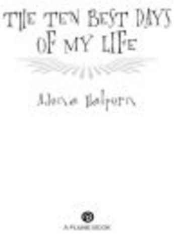 The Ten Best Days of My Life ebook by Adena Halpern