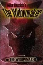 The Widowmaker ebook by Mike Resnick