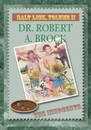 Salt Lick, Vol. II ebook by Dr. Robert A. Brock