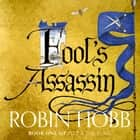 Fool's Assassin (Fitz and the Fool, Book 1) audiobook by Robin Hobb
