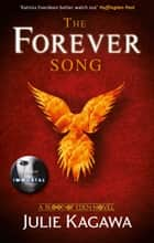 The Forever Song (Blood of Eden, Book 3) ebook by Julie Kagawa