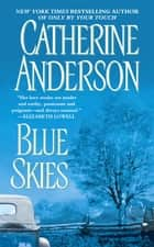 Blue Skies ebook by Catherine Anderson