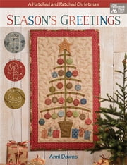 Season's Greetings - A Hatched and Patched Christmas ebook by Anni Downs