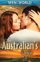 The Australian's Desire - 3 Book Box Set ebook by Marion Lennox, Lilian Darcy