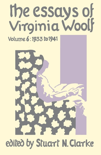 Essays Virginia Woolf Vol.6 ebook by Virginia Woolf