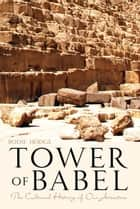 Tower of Babel ebook by Bodie Hodge