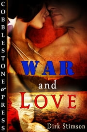 War and Love ebook by Dirk Stimson