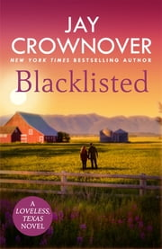 Blacklisted - A stunning, exciting opposites-attract romance you won't want to miss! ebook by Jay Crownover