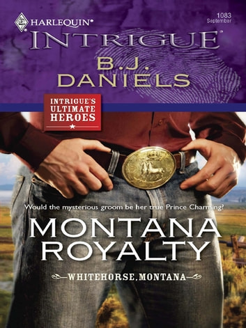 Montana Royalty ebook by B.J. Daniels