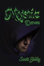 Mystic - Dawn ebook by Scott Giddy