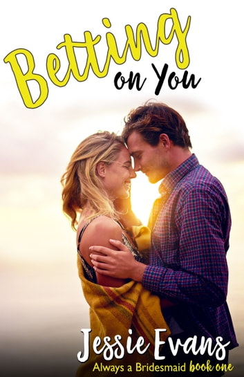 Betting on You ebook by Jessie Evans