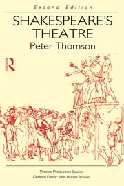 Shakespeare's Theatre ebook by Peter Thomson