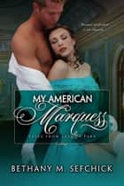 My American Marquess ebook by Bethany Sefchick