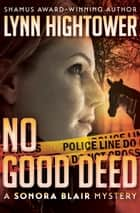 No Good Deed ebook by Lynn Hightower