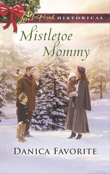 Mistletoe Mommy ebook by Danica Favorite
