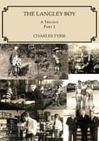 The Langley Boy ebook by Charles Tyrie