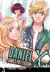 Daniel X: The Manga, Vol. 3 ebook by James Patterson,SeungHui Kye