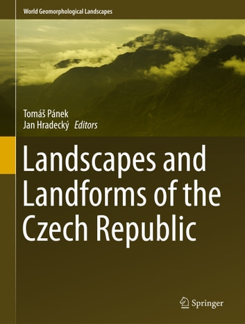 Landscapes and Landforms of the Czech Republic ebook by