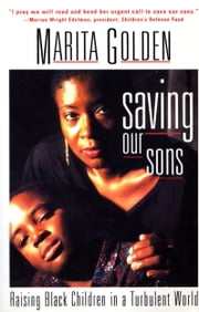 Saving Our Sons ebook by Marita Golden