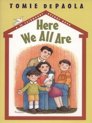 Here We All Are ebook by Tomie dePaola,Tomie dePaola