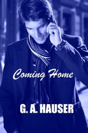 Coming Home Book 16 in the Action! Series ebook by G. A. Hauser