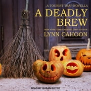 A Deadly Brew audiobook by Lynn Cahoon