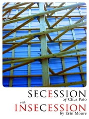 Secession/Insecession ebook by Chus Pato,Erín Moure