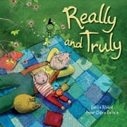 Really and Truly ebook by Émilie Rivard,Anne-Claire Delisle