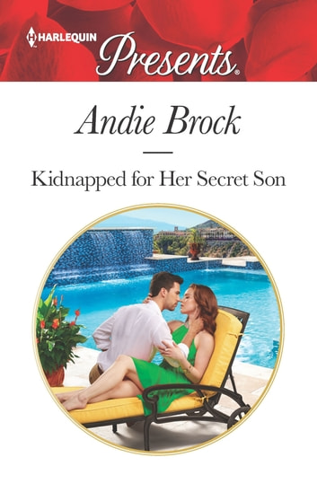 Kidnapped for Her Secret Son ebook by Andie Brock