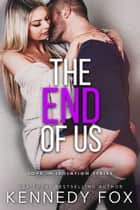 The End of Us ebook by
