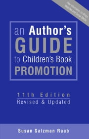 An Author's Guide to Children's Book Promotion ebook by Susan Salzman Raab