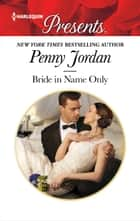 Bride in Name Only ebook by Penny Jordan