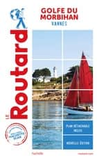 Guide du Routard Golfe du Morbihan ebook by