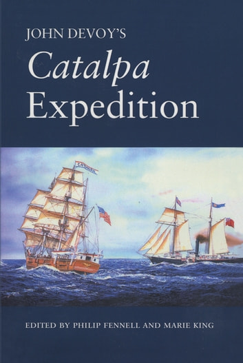 John Devoy's Catalpa Expedition ebook by