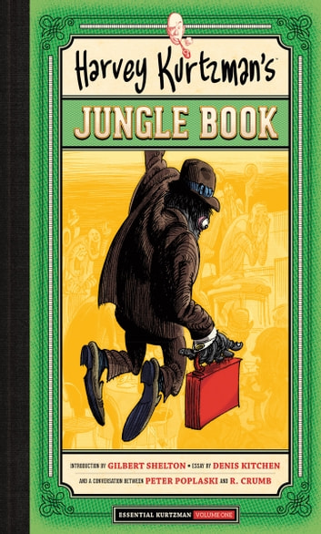 Harvey Kurtzman's Jungle Book ebook by Harvey Kurtzman,Denis Kitchen