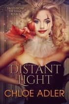 Distant Light - A Reverse Harem Paranormal Romance ebook by