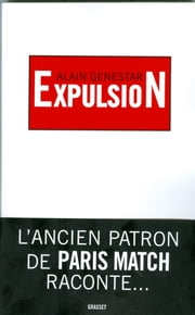 Expulsion ebook by Alain Genestar