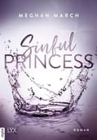 Sinful Princess ebook by Meghan March, Anika Klüver