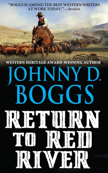 Return to Red River ebook by Johnny   D. Boggs
