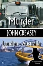 Murder, London - Australia ebook by John Creasey