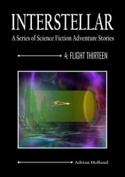 Flight Thirteen ebook by Adrian Holland