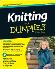 Knitting For Dummies ebook by Allen,Shannon Okey,Tracy Barr,Marly Bird