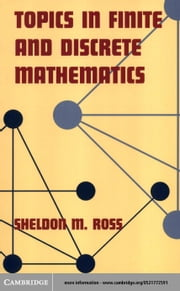 Topics in Finite and Discrete Mathematics ebook by Ross, Sheldon M.