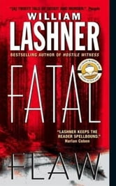 Fatal Flaw ebook by William Lashner