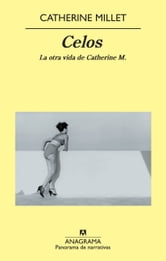 Celos - La otra vida de Catherine M. ebook by Catherine Millet