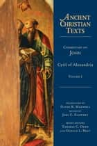 Commentary on John ebook by Cyril of Alexandria,David R. Maxwell,Joel C. Elowsky