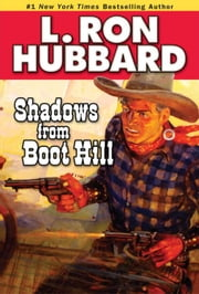 Shadows from Boot Hill ebook by Hubbard, L. Ron