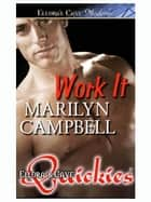 Work It ebook by Marilyn Campbell